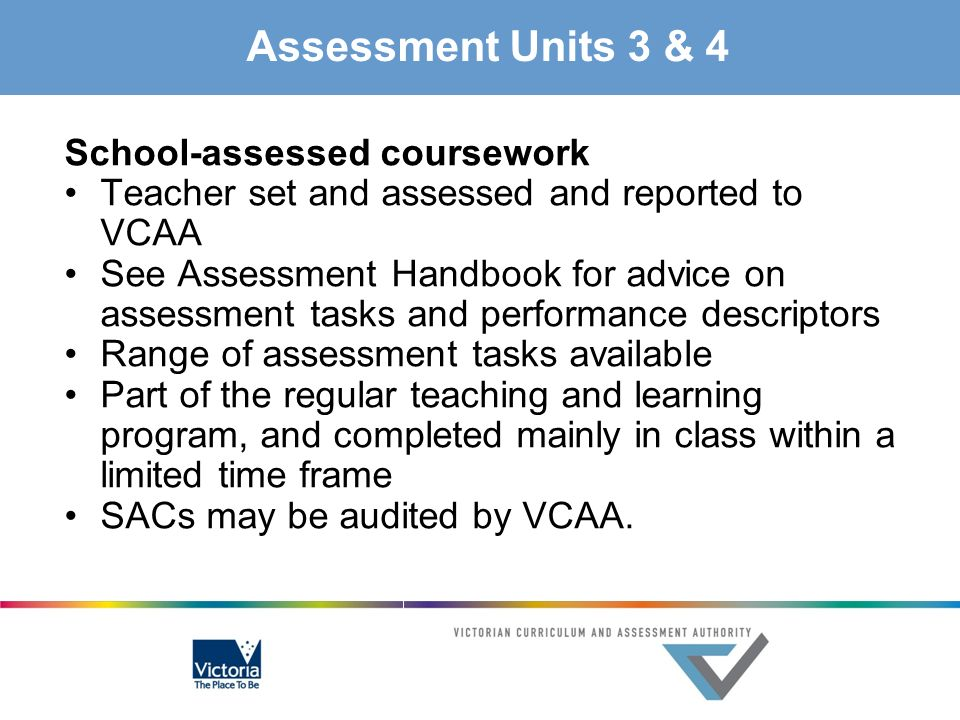 Assessment Units 3 & 4 School-assessed coursework