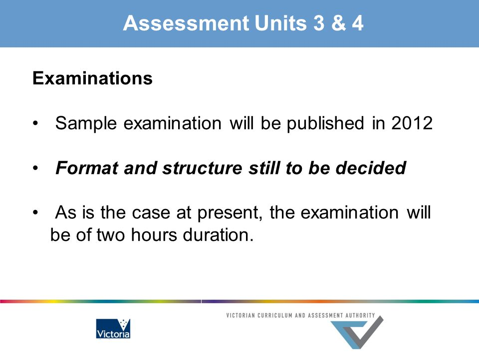Assessment Units 3 & 4 Examinations