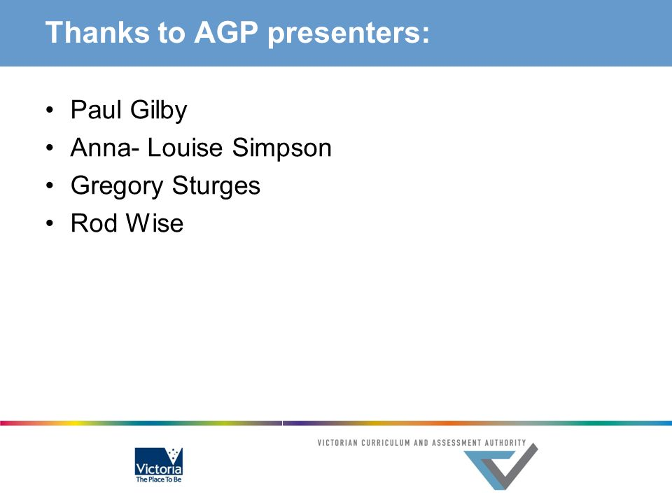 Thanks to AGP presenters: