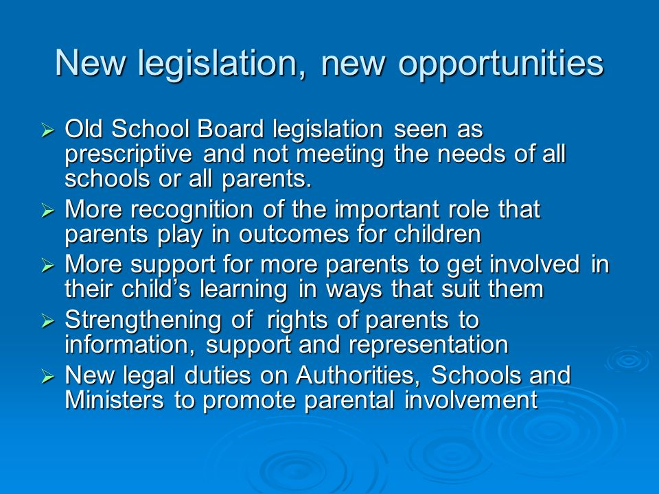 New legislation, new opportunities