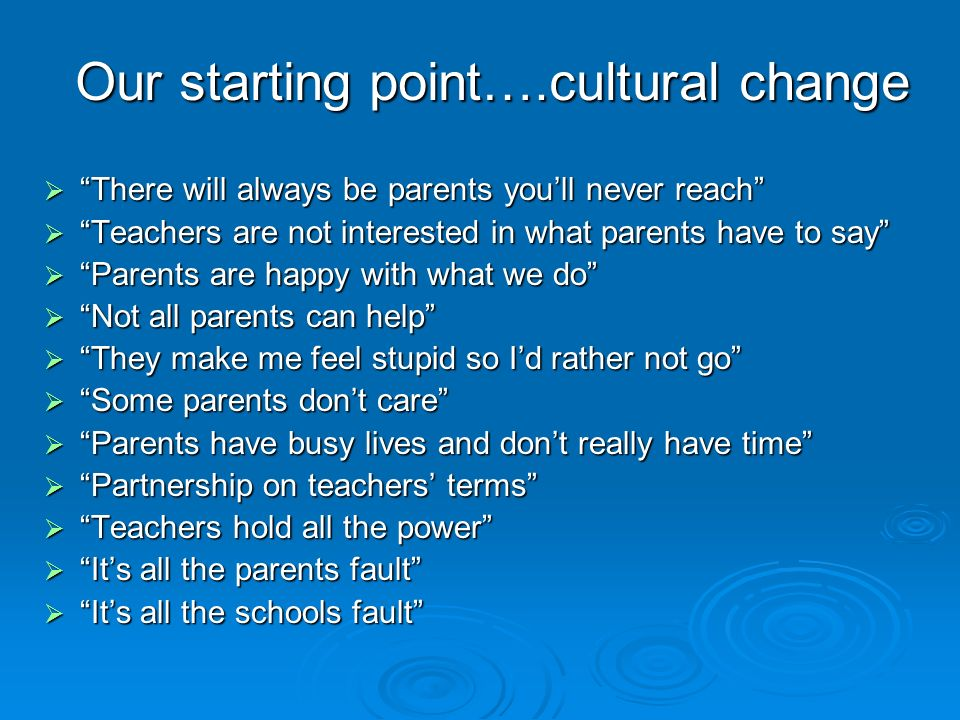 Our starting point….cultural change