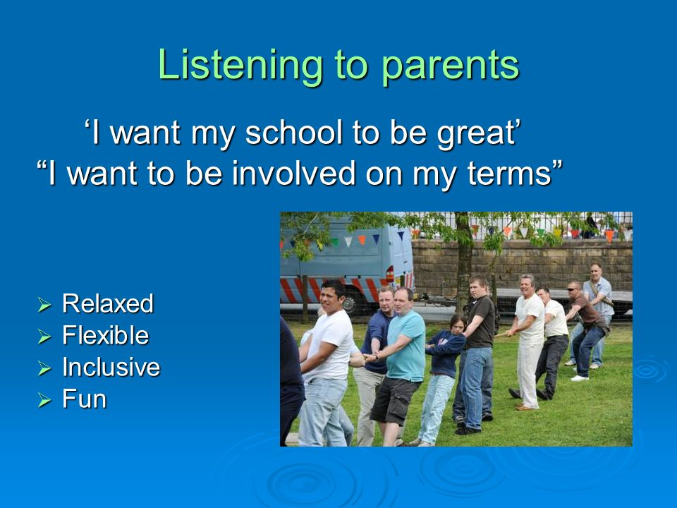 Listening to parents 'I want my school to be great'