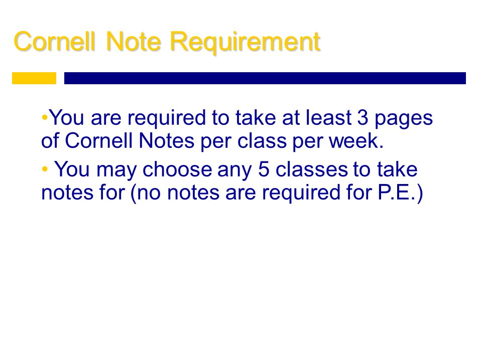 Cornell Note Requirement