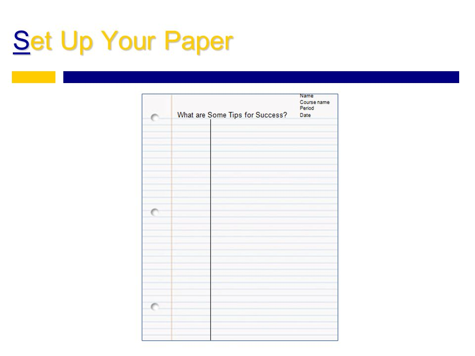 Set Up Your Paper