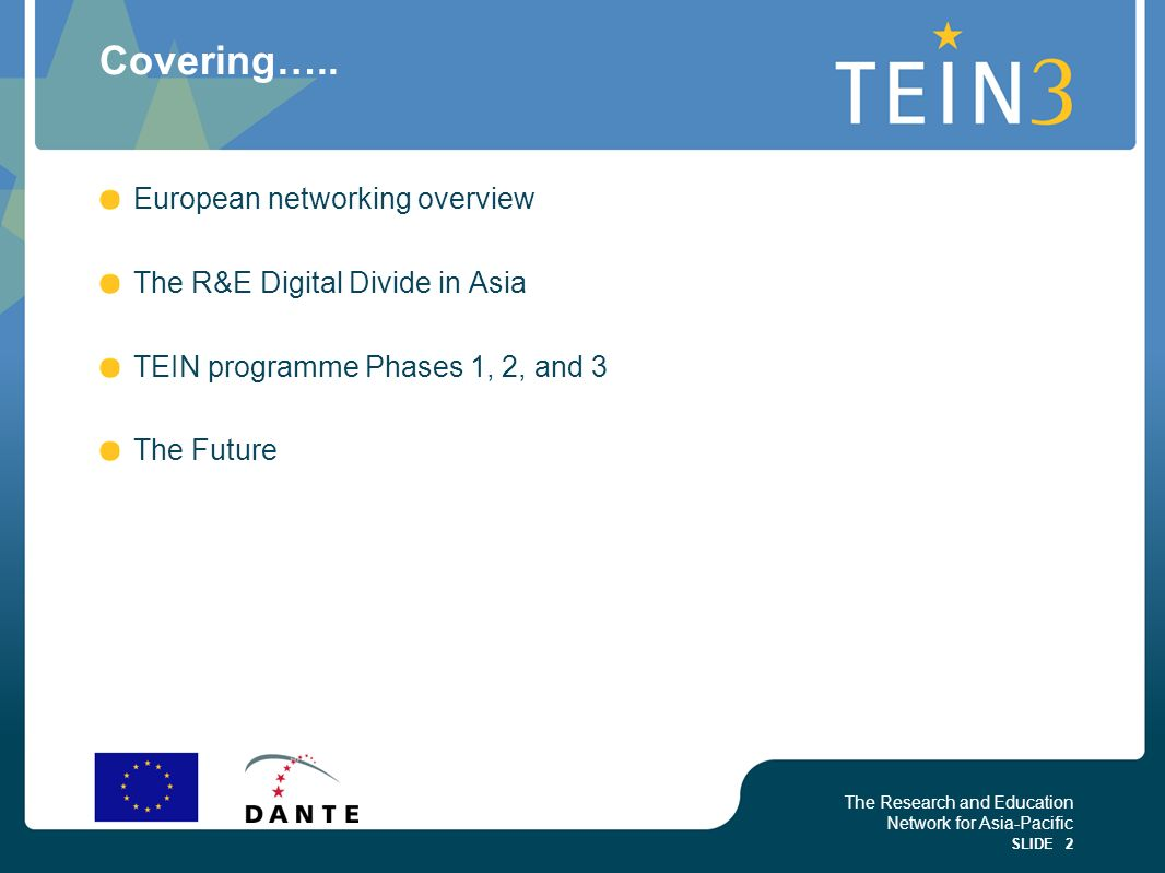 Covering….. European networking overview