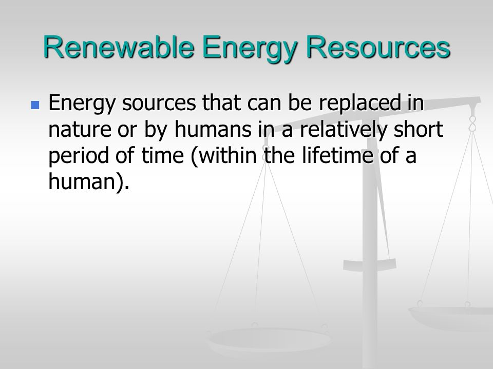Renewable Energy Resources