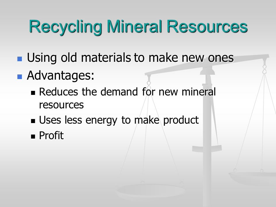 Recycling Mineral Resources