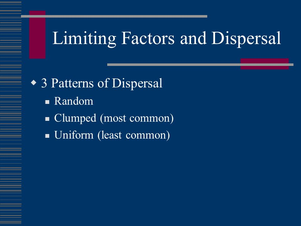 Limiting Factors and Dispersal