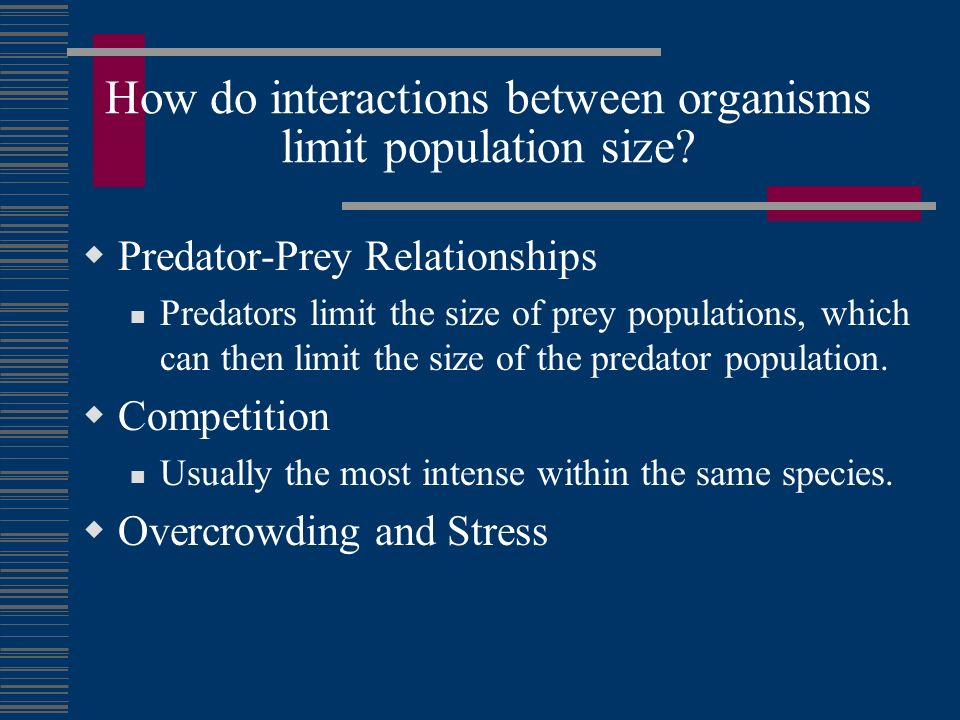 How do interactions between organisms limit population size