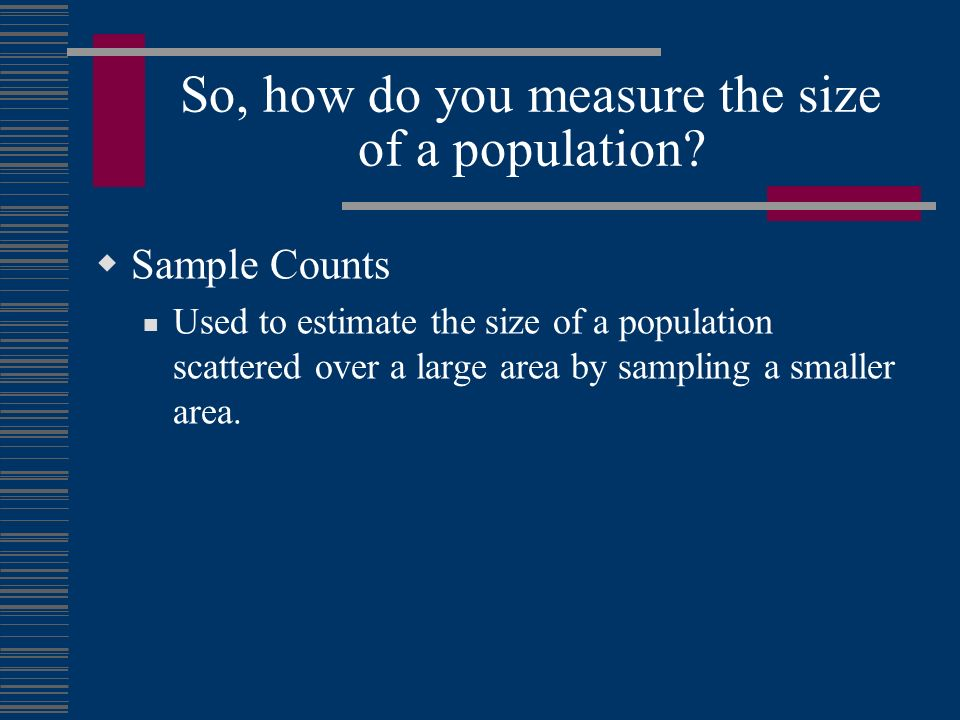 So, how do you measure the size of a population