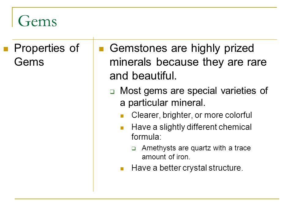 Gems Properties of Gems