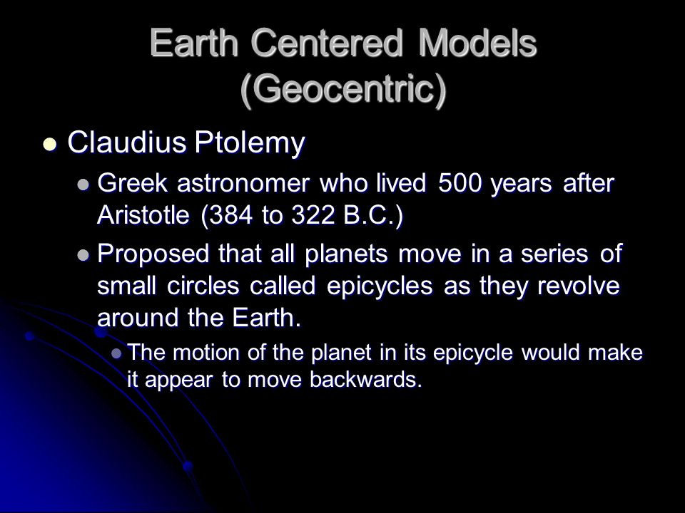 Earth Centered Models (Geocentric)