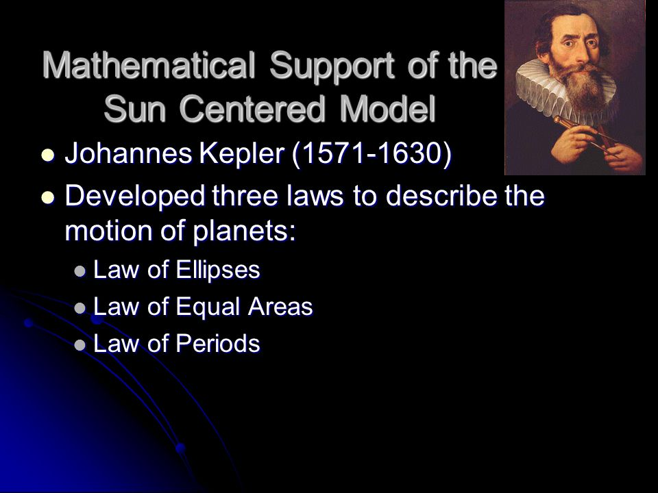 Mathematical Support of the Sun Centered Model