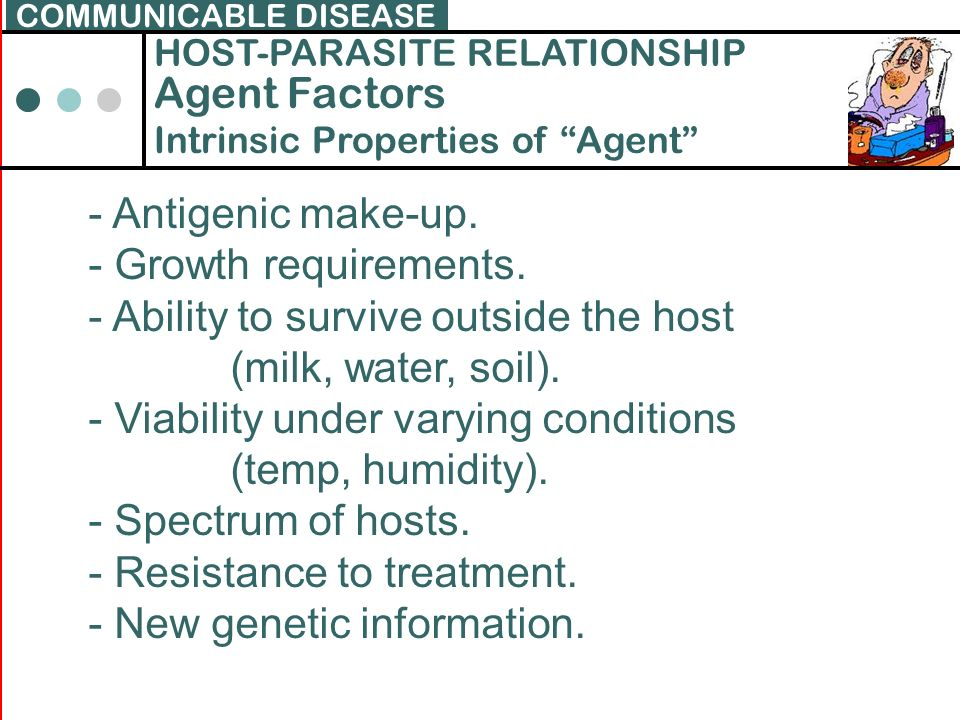 - Ability to survive outside the host (milk, water, soil).