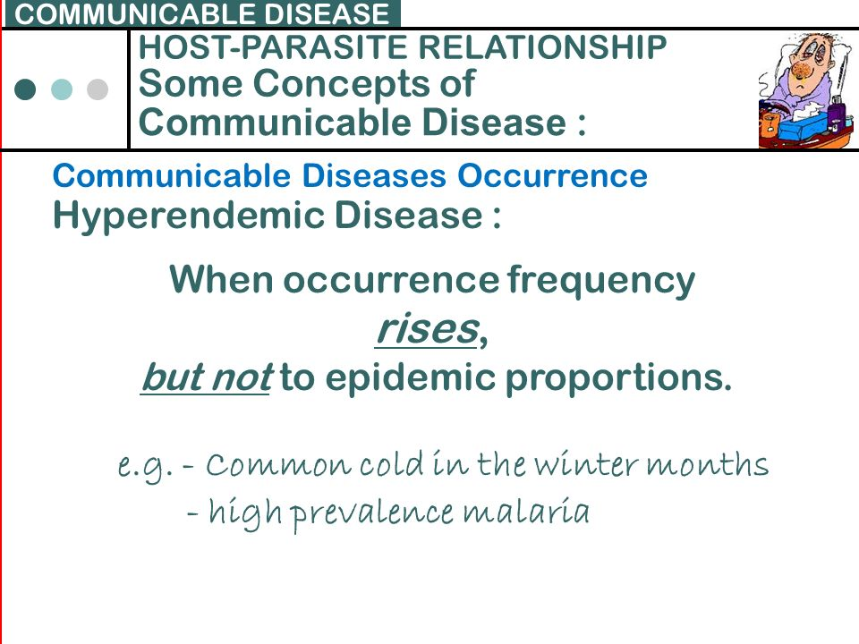 Communicable Disease :