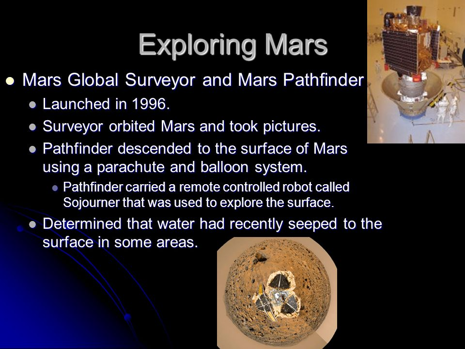 Exploring Mars Mars Global Surveyor and Mars Pathfinder