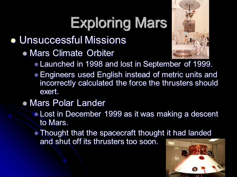 Exploring Mars Unsuccessful Missions Mars Climate Orbiter
