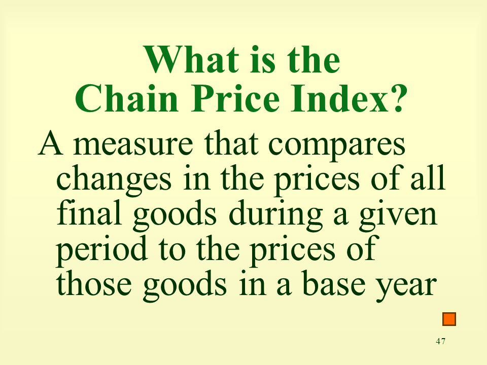 What is the Chain Price Index