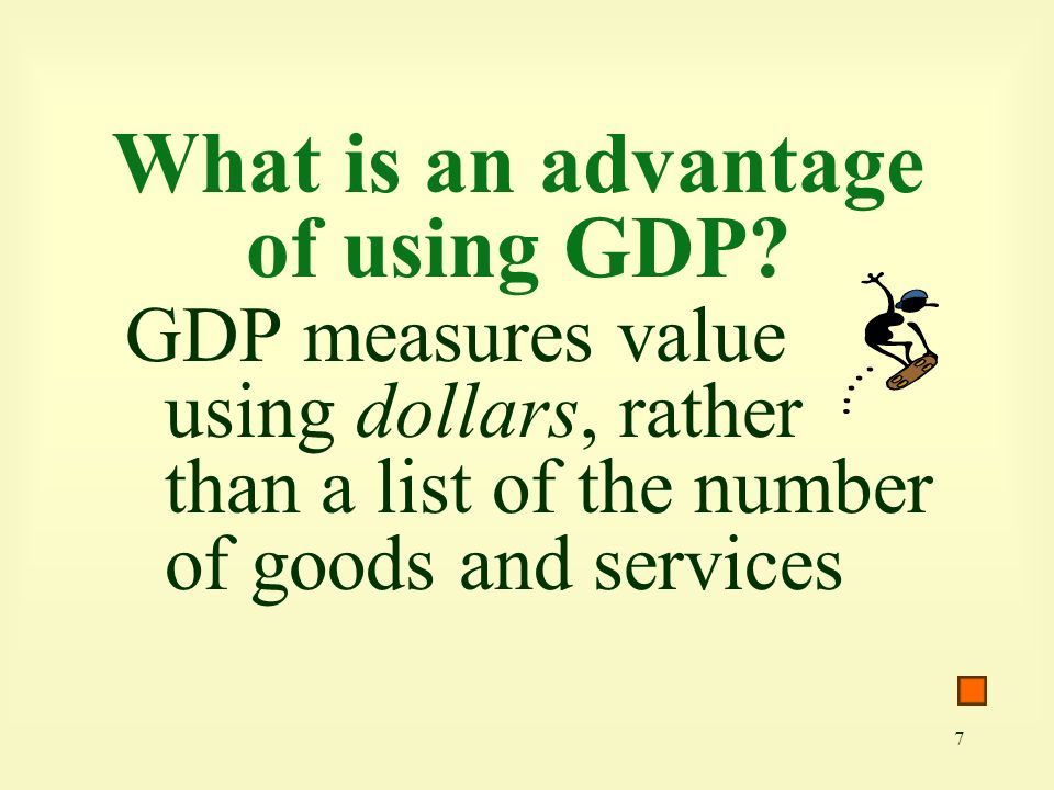 What is an advantage of using GDP