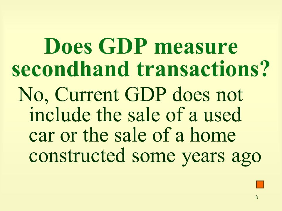 Does GDP measure secondhand transactions