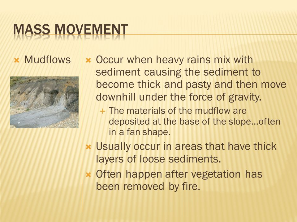 Mass Movement Mudflows