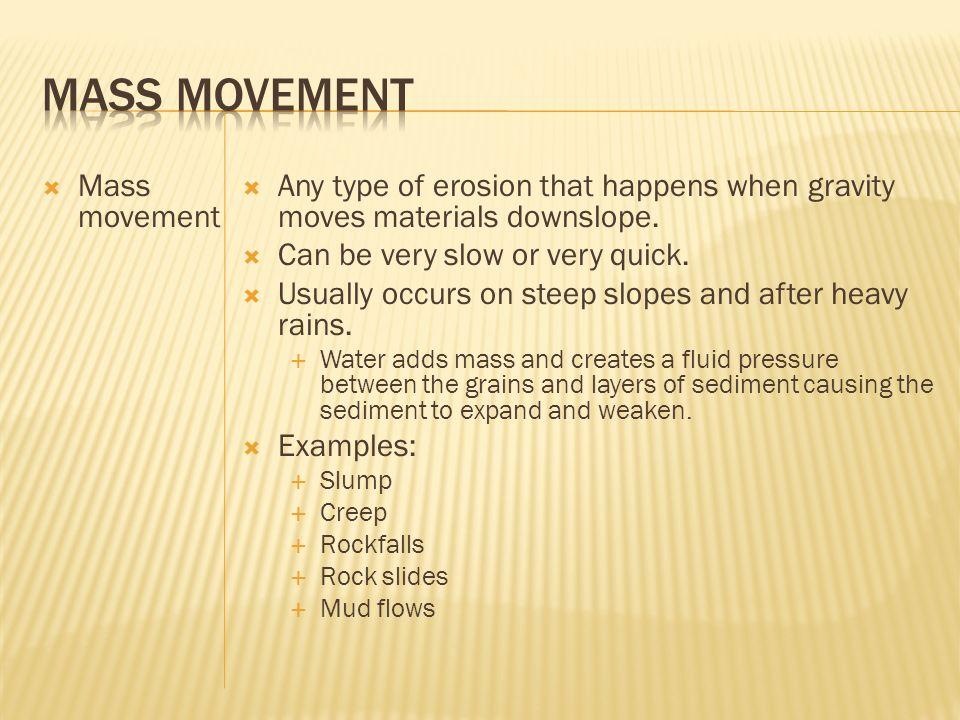 Mass Movement Mass movement