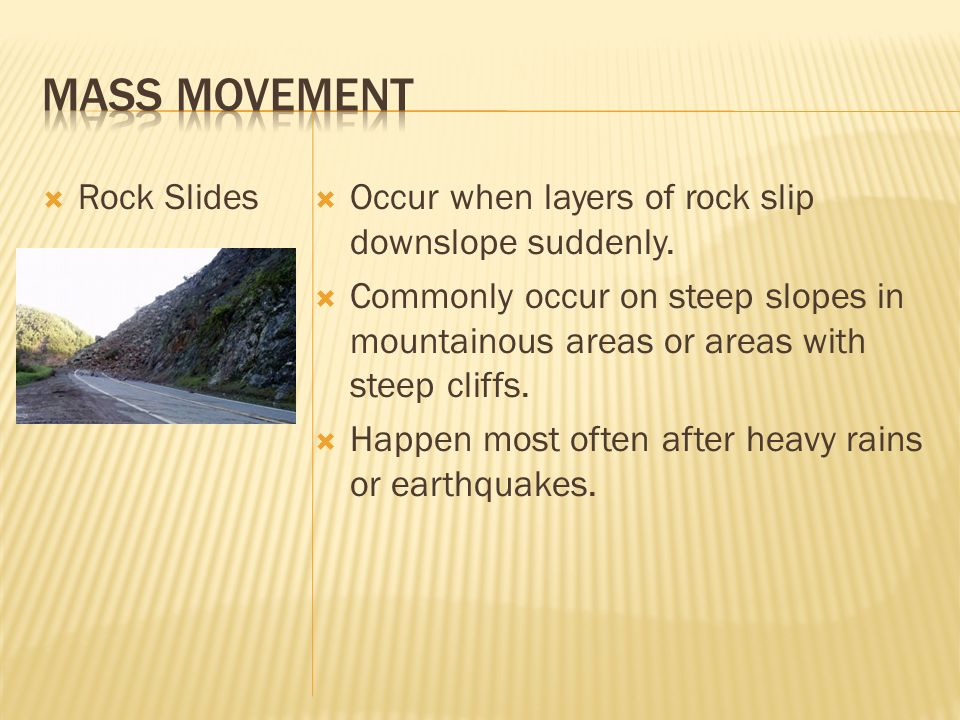 Mass Movement Rock Slides