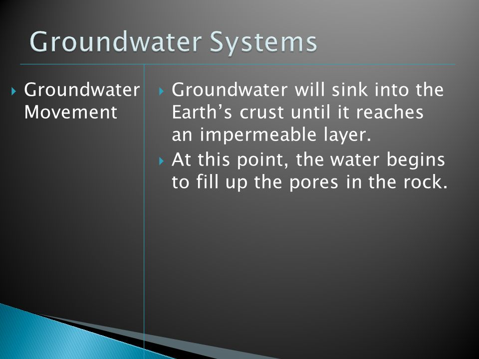 Groundwater Systems Groundwater Movement