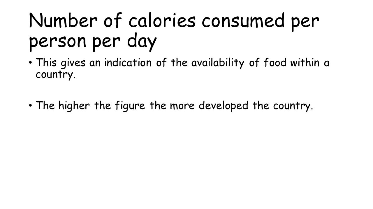 Number of calories consumed per person per day