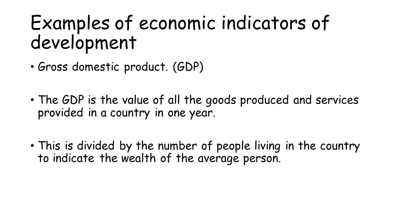Examples of economic indicators of development