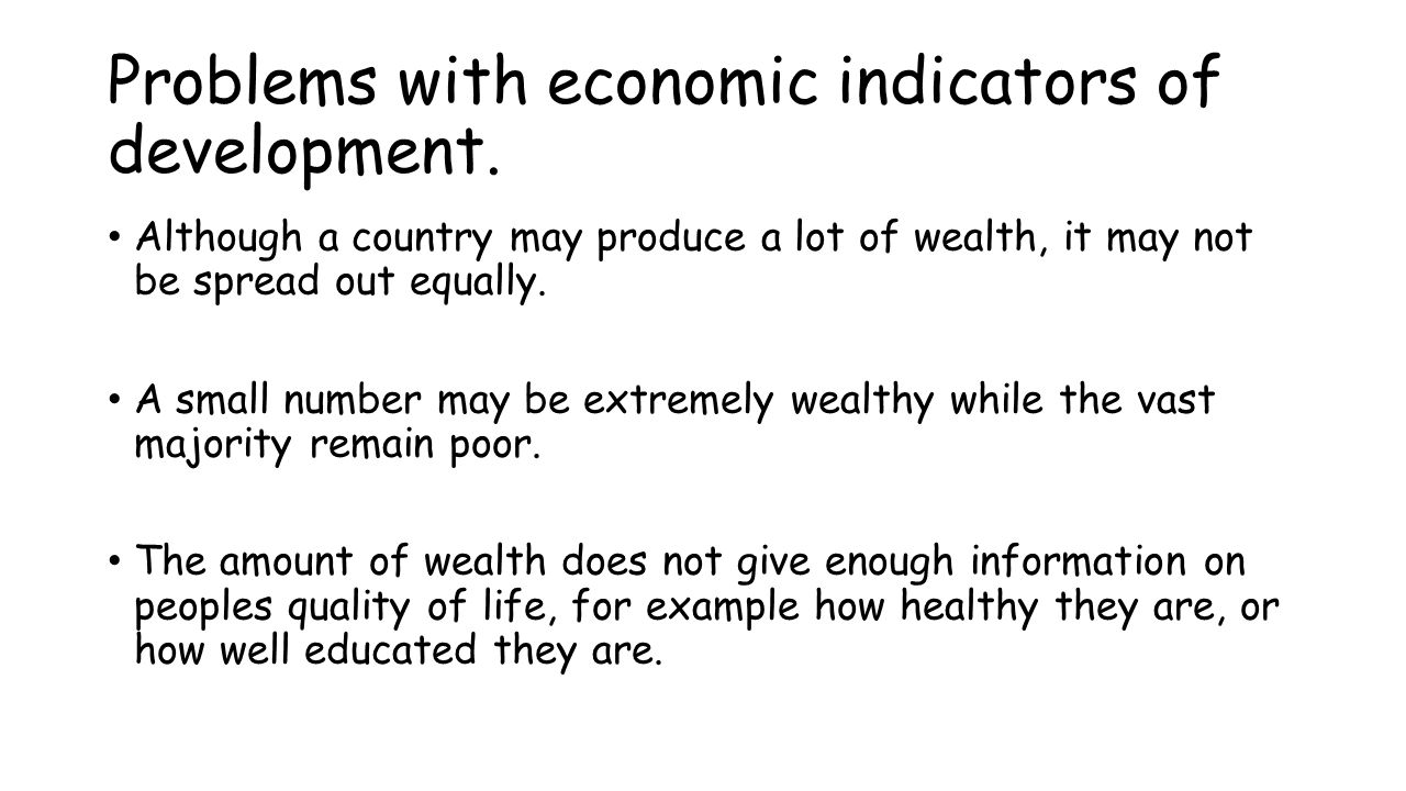 Problems with economic indicators of development.