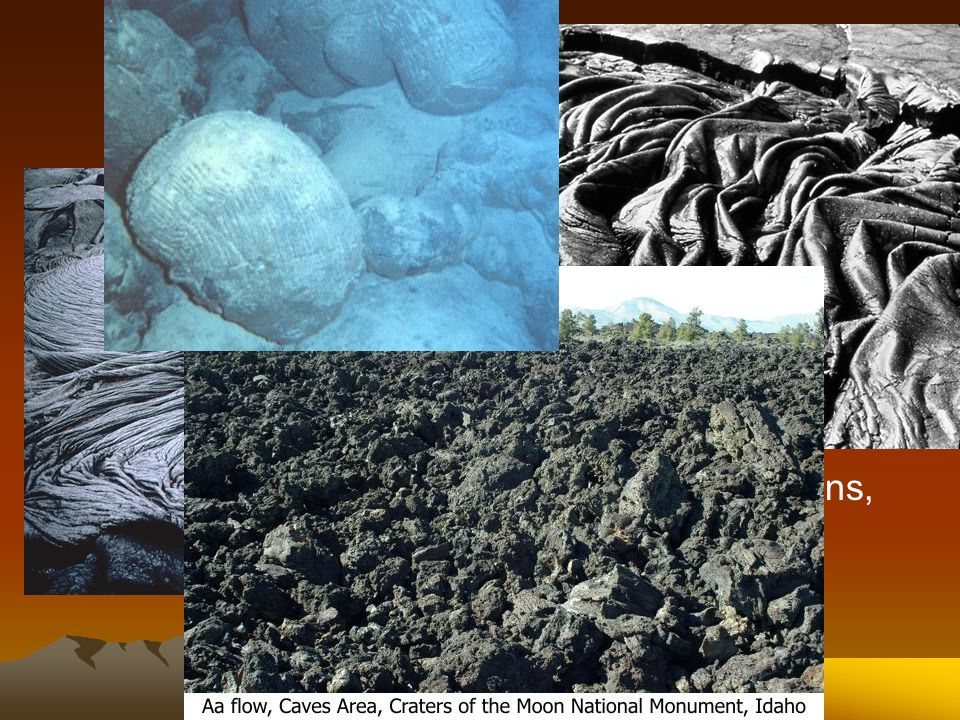 Quiet Eruptions Pahoehoe Aa Pillow lava