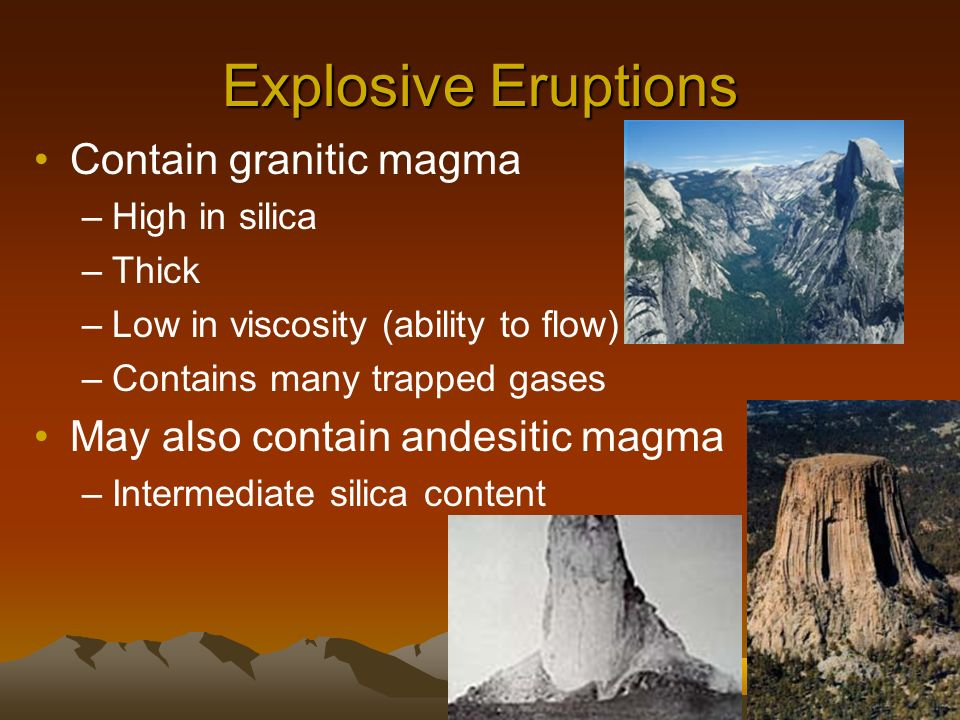 Explosive Eruptions Contain granitic magma