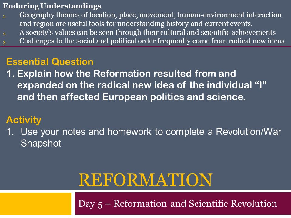 reformation and the scientific revolution I feel that both the protestant reformation and the scientific revolution have had an equal influence on the religious nature of europe in 1500 to 1800 but i also am.