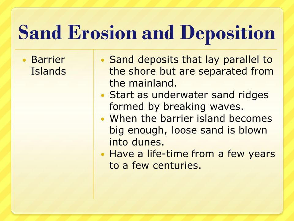 Sand Erosion and Deposition