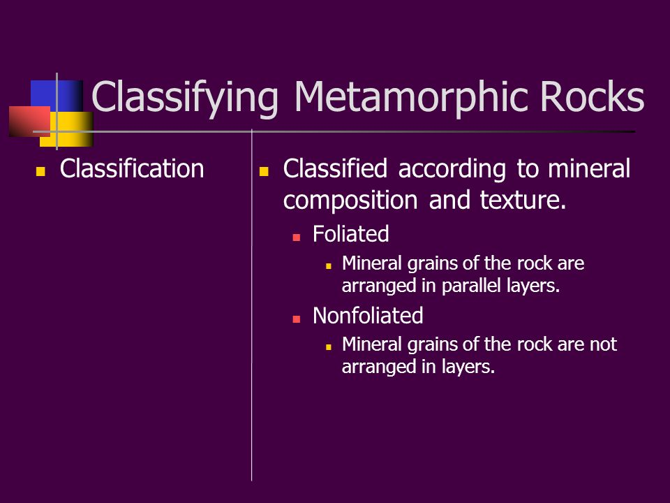 Classifying Metamorphic Rocks