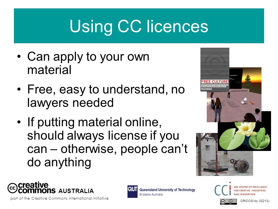 Using CC licences Can apply to your own material