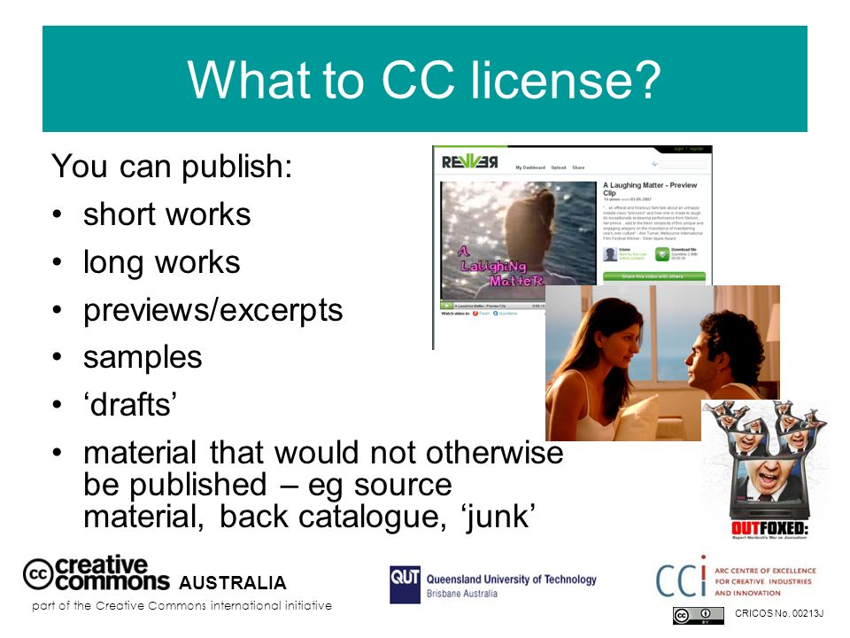What to CC license You can publish: short works long works