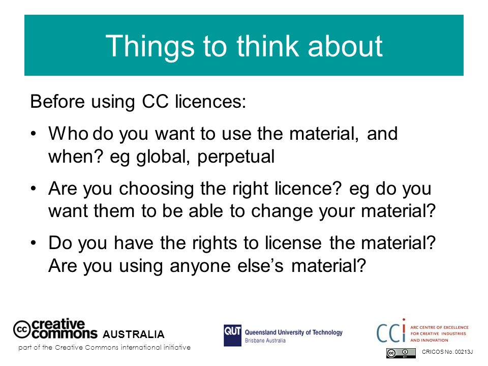 Things to think about Before using CC licences: