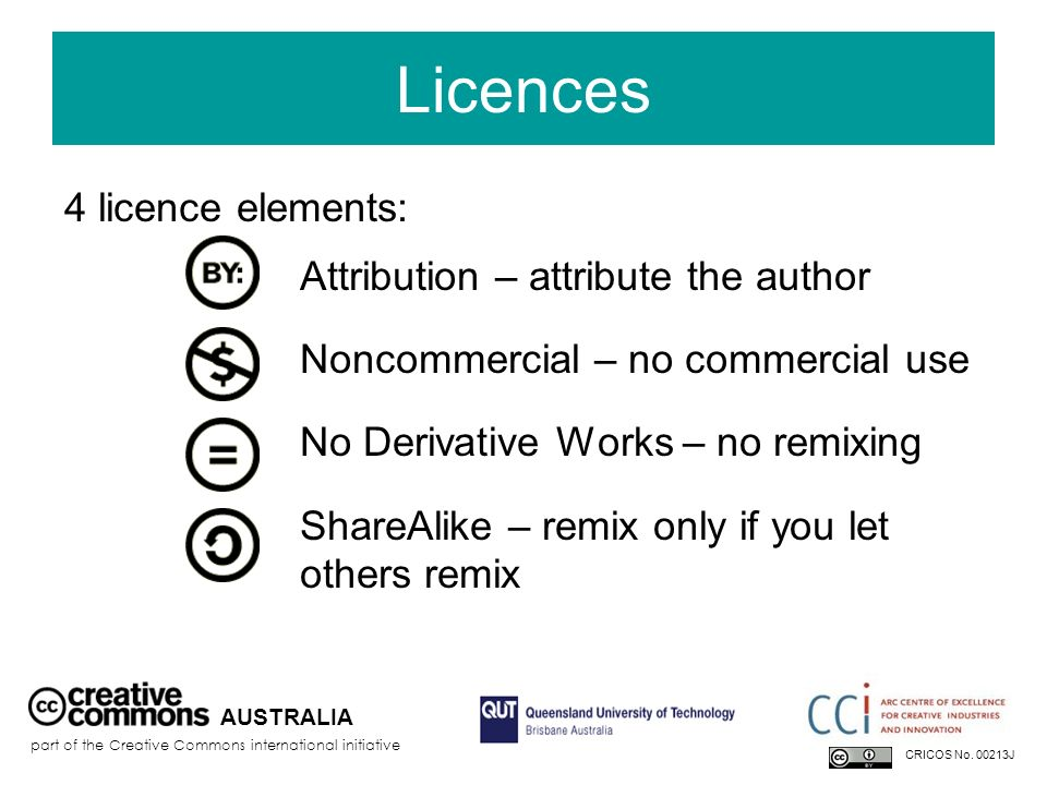 Licences 4 licence elements: Noncommercial – no commercial use