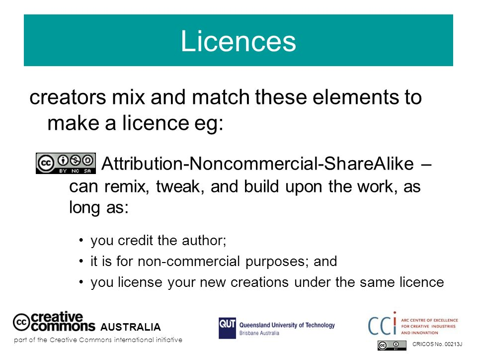 Licences creators mix and match these elements to make a licence eg: