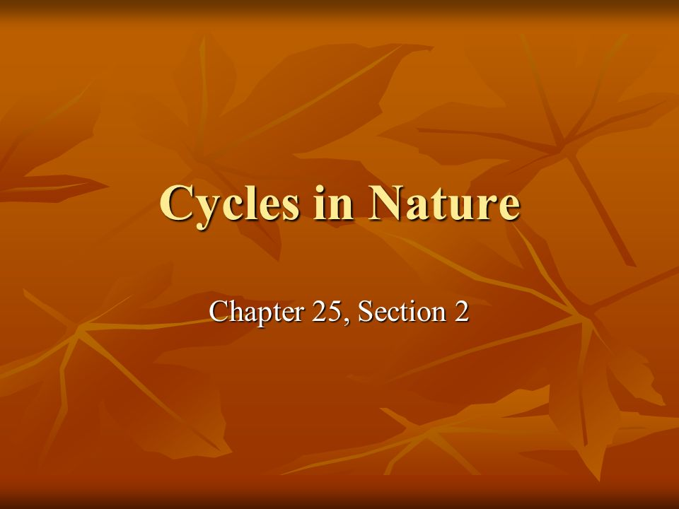 Cycles in Nature Chapter 25, Section 2