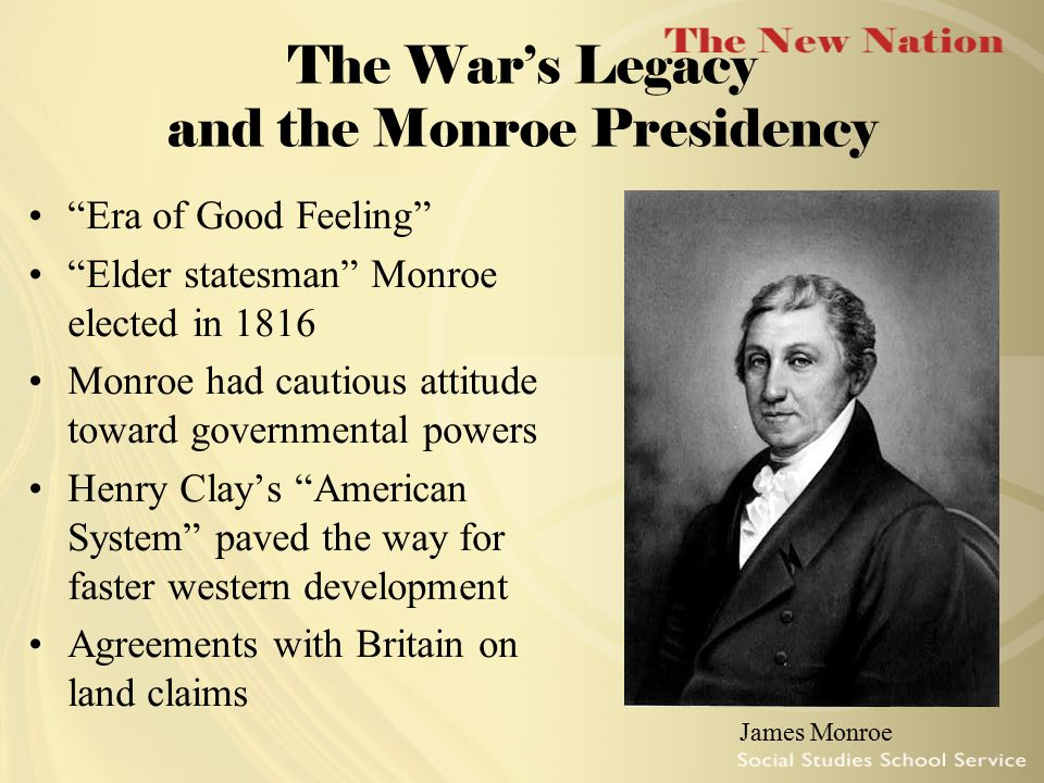 The War's Legacy and the Monroe Presidency