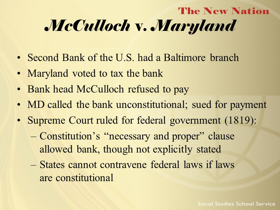 McCulloch v. Maryland Second Bank of the U.S. had a Baltimore branch