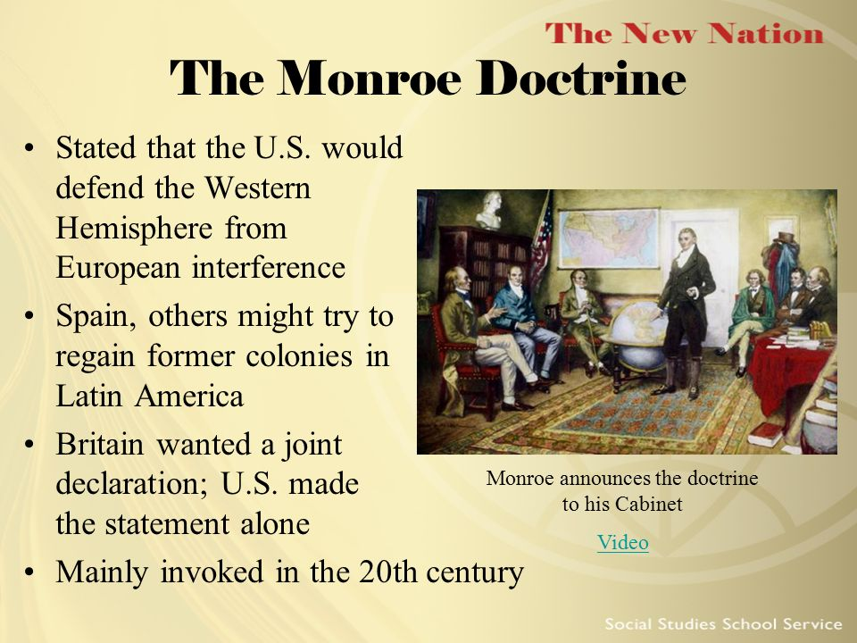 Monroe announces the doctrine to his Cabinet