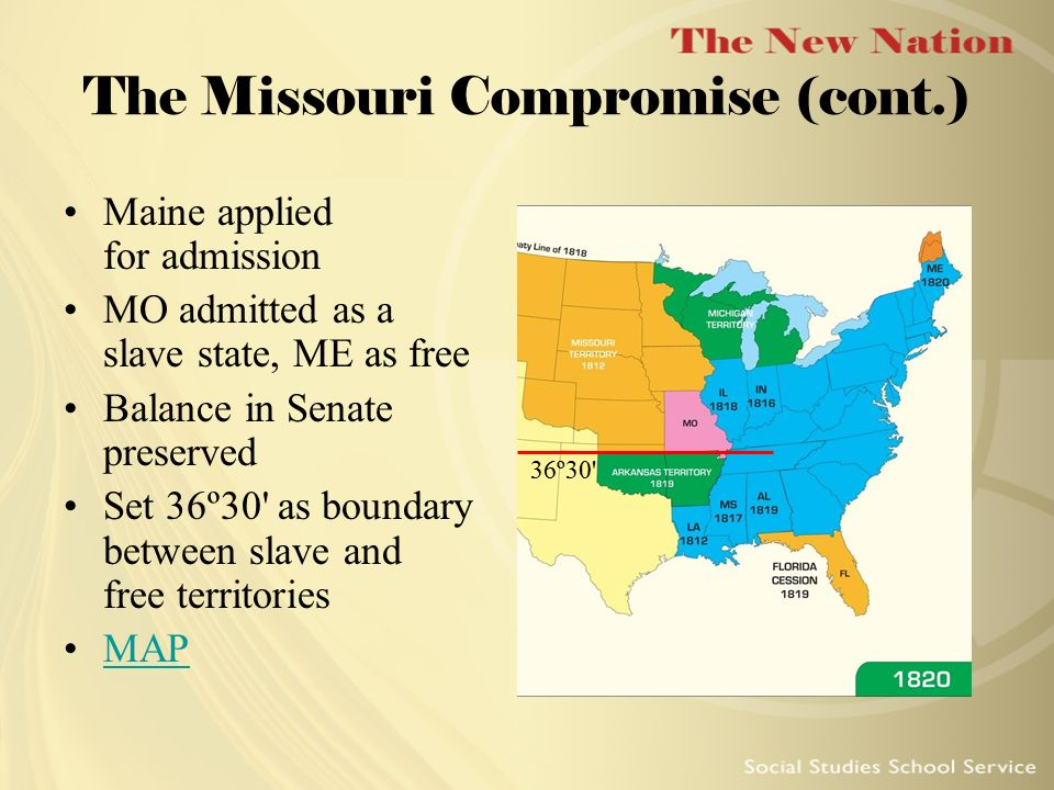 The Missouri Compromise (cont.)