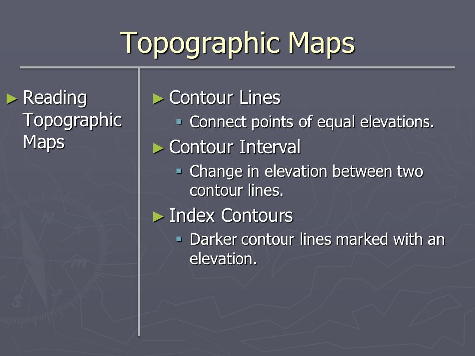Topographic Maps Reading Topographic Maps Contour Lines