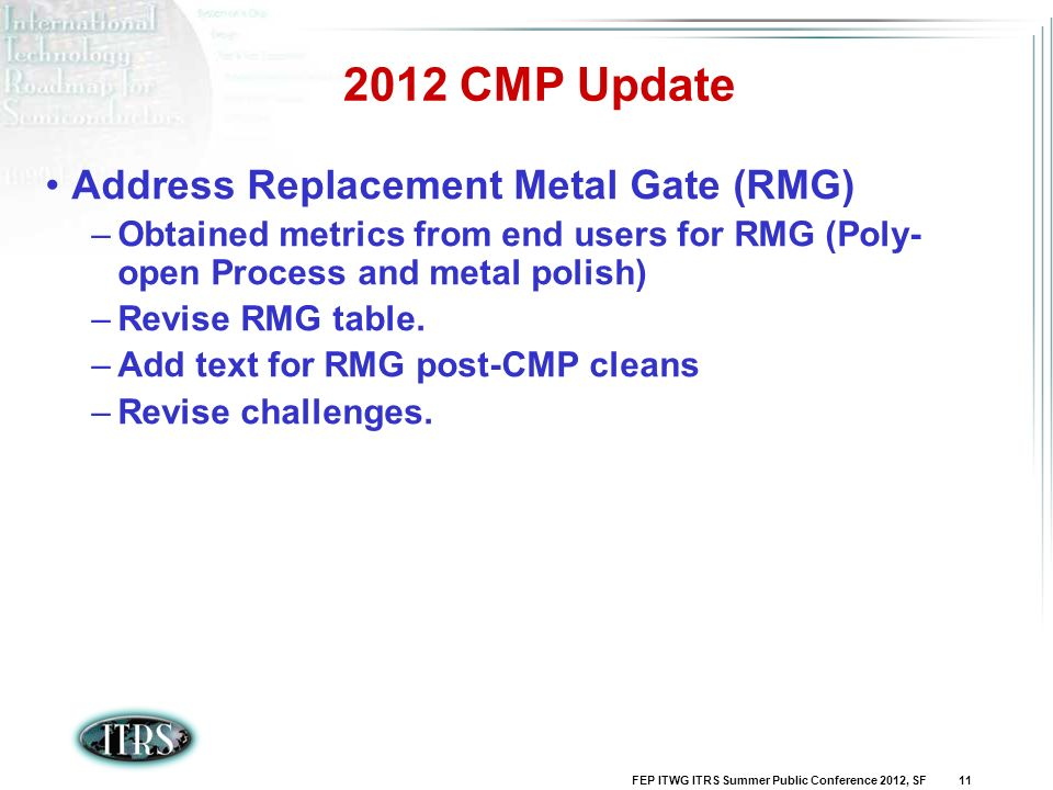 2012 CMP Update Address Replacement Metal Gate (RMG)