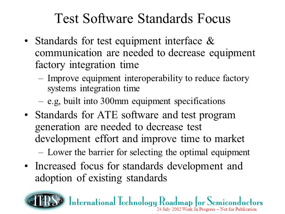Test Software Standards Focus