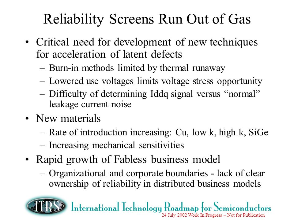Reliability Screens Run Out of Gas